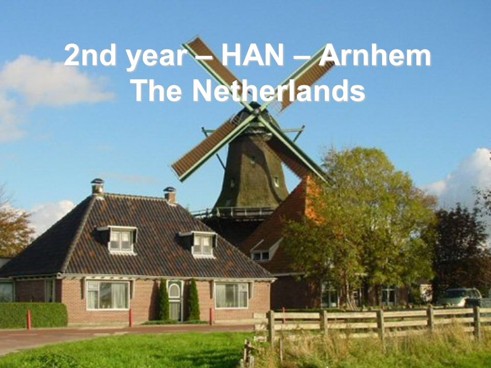 2nd year – HAN – Arnhem The Netherlands