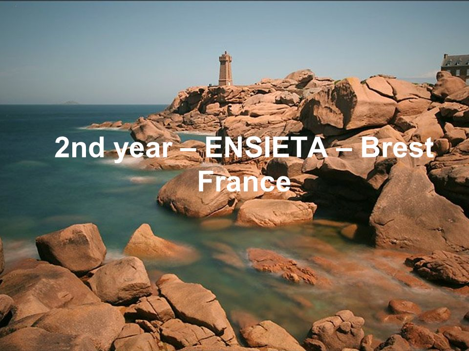 2nd year – ENSIETA – Brest France
