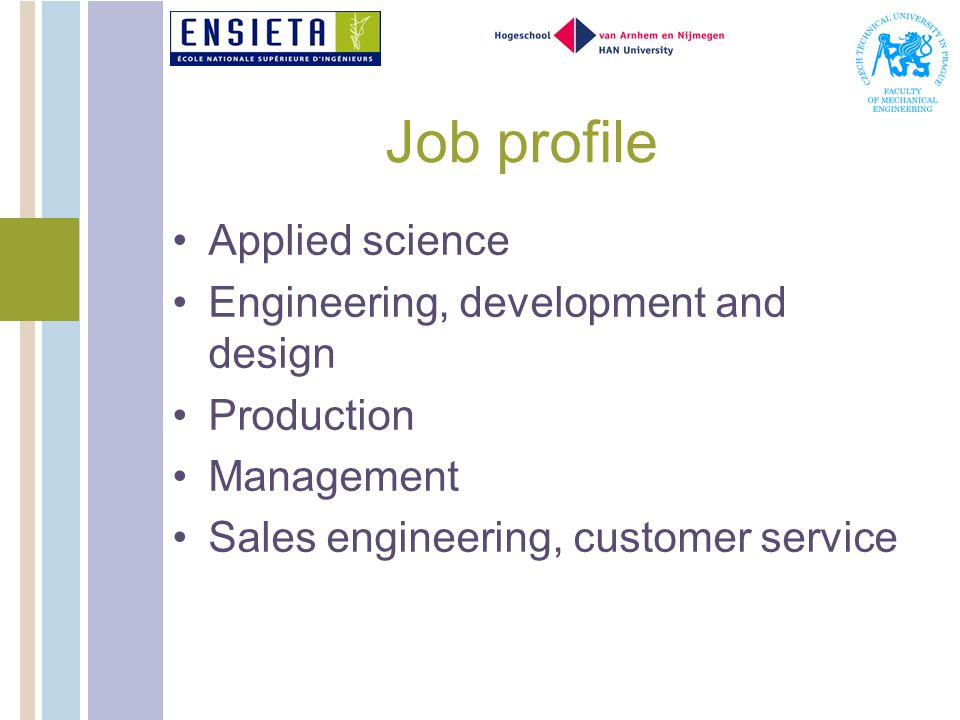 Job profile Applied science Engineering, development and design