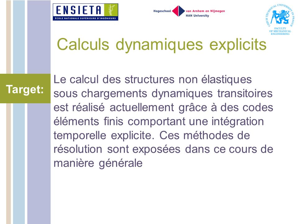 Calculs dynamiques explicits