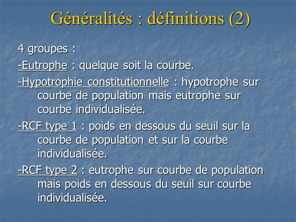 Généralités : définitions (2)