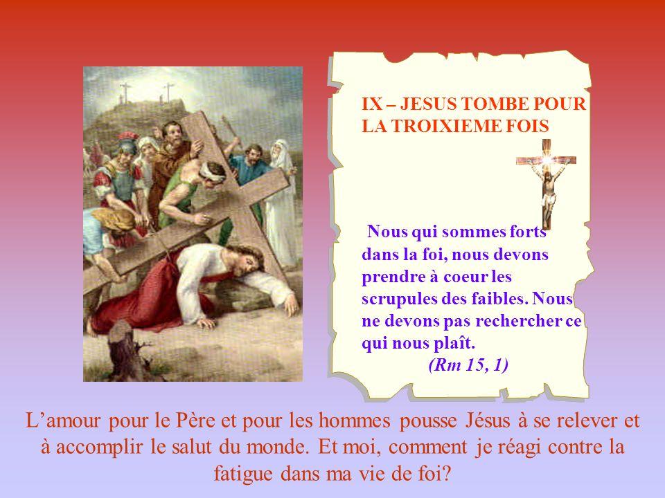 IX – JESUS TOMBE POUR LA TROIXIEME FOIS