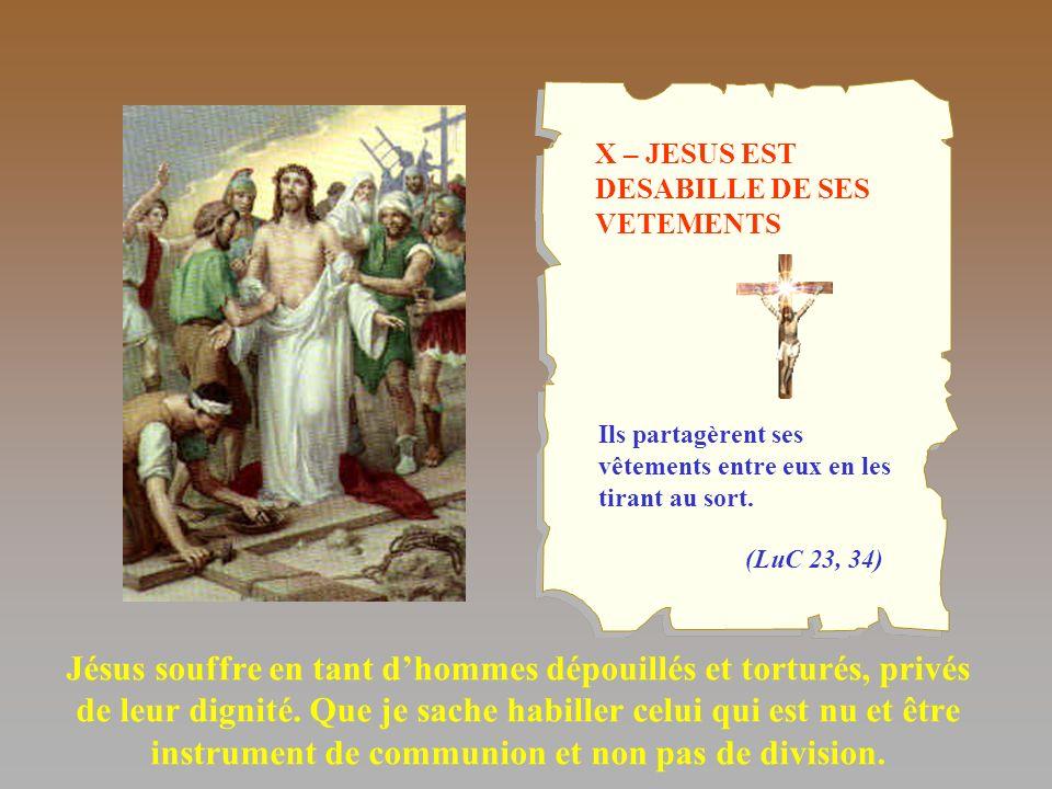 X – JESUS EST DESABILLE DE SES VETEMENTS
