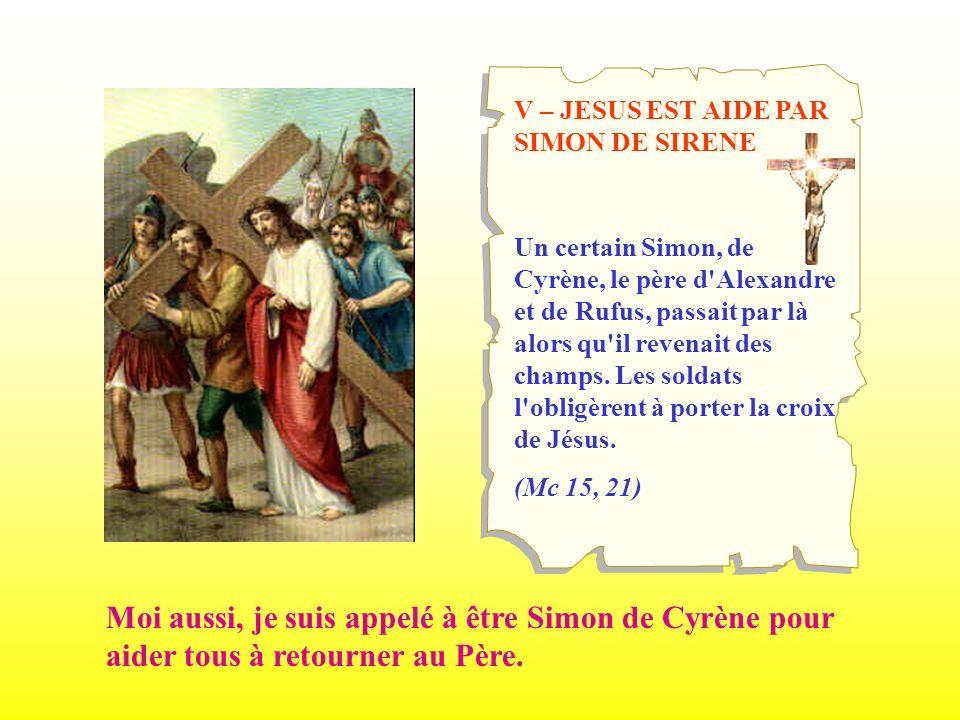 V – JESUS EST AIDE PAR SIMON DE SIRENE