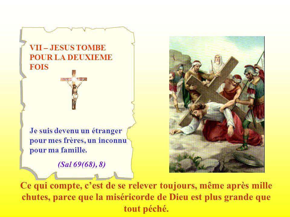 VII – JESUS TOMBE POUR LA DEUXIEME FOIS
