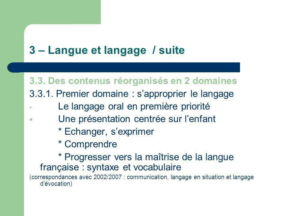 3 – Langue et langage / suite