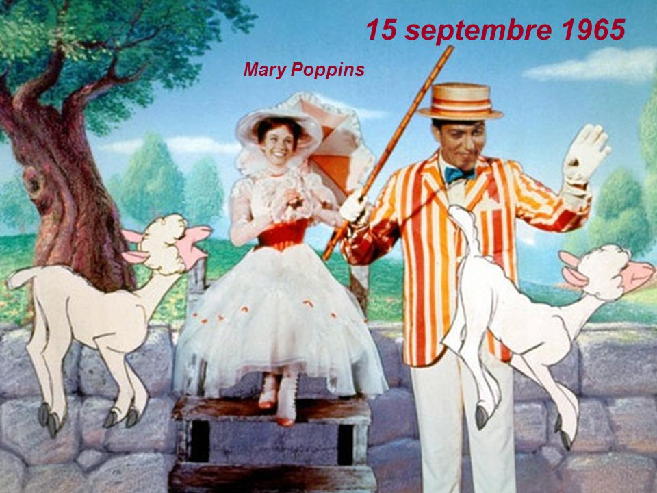 15 septembre 1965 Mary Poppins
