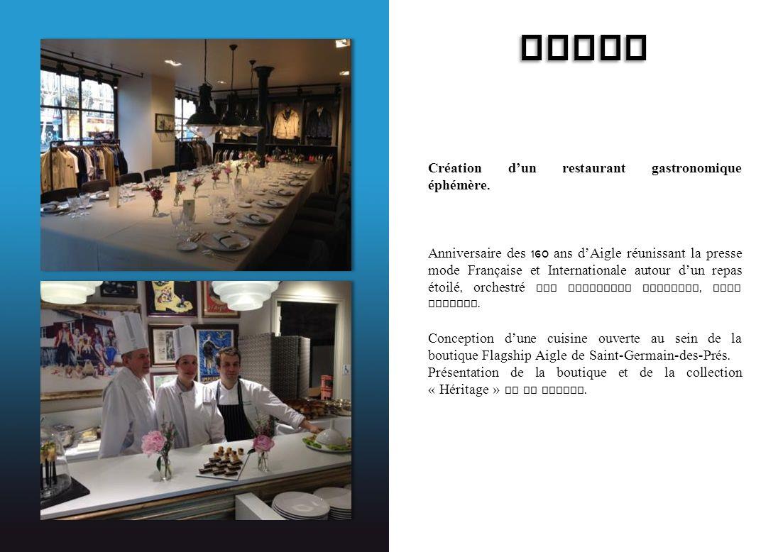 AIGLE Création d'un restaurant gastronomique éphémère.