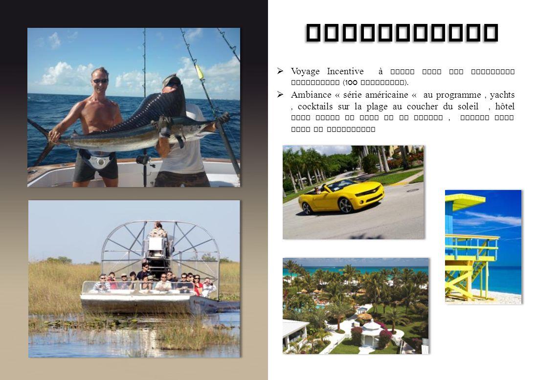 BRIDGESTONE Voyage Incentive à Miami pour les meilleurs revendeurs (100 personnes).
