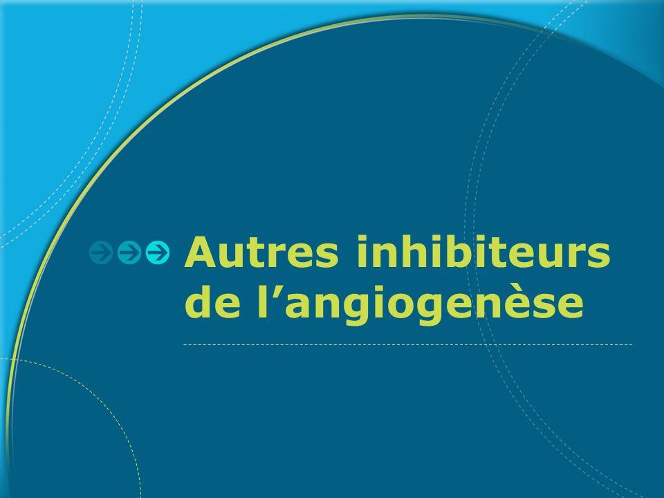 Autres inhibiteurs de l'angiogenèse