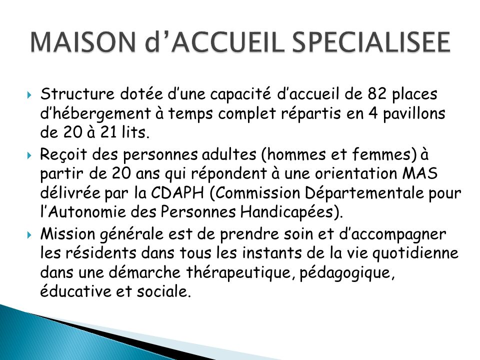 MAISON d'ACCUEIL SPECIALISEE