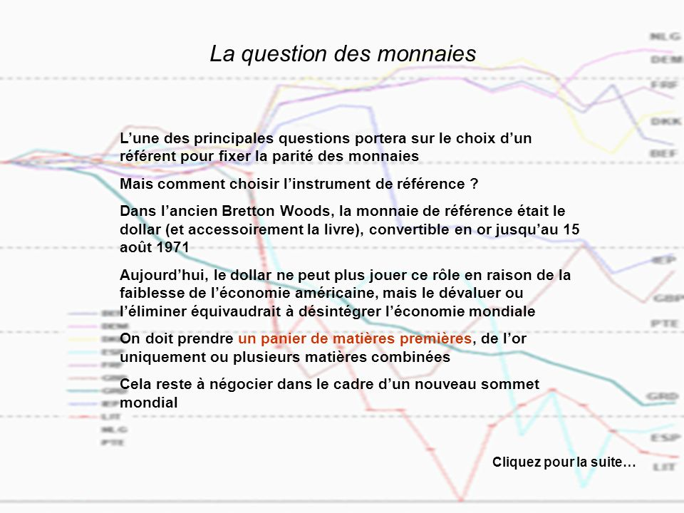 La question des monnaies