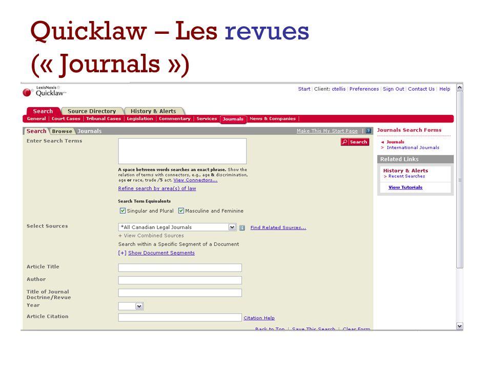 Quicklaw – Les revues (« Journals »)