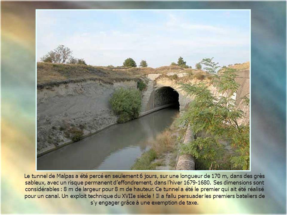 Le tunnel de Malpas a été percé en seulement 6 jours, sur une longueur de 170 m, dans des grès sableux, avec un risque permanent d'effondrement, dans l'hiver 1679-1680. Ses dimensions sont