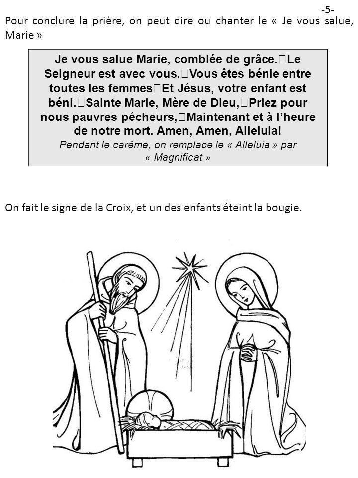 Pendant le carême, on remplace le « Alleluia » par « Magnificat »