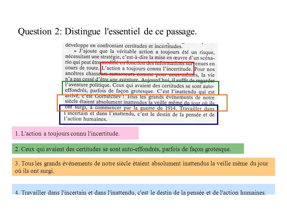 Question 2: Distingue l essentiel de ce passage.
