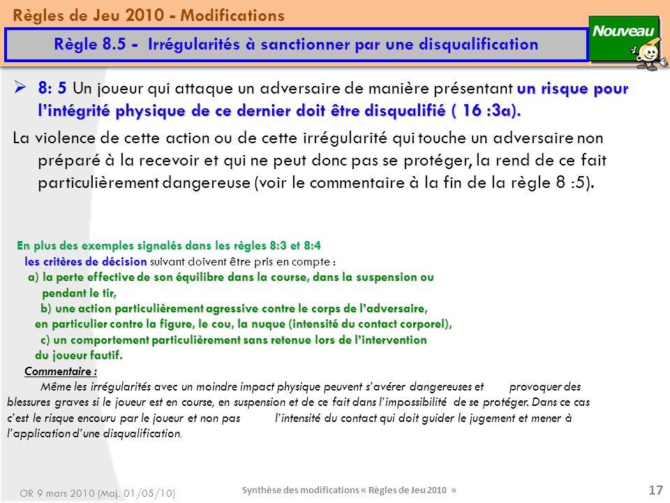 Règle 8.5 - Irrégularités à sanctionner par une disqualification