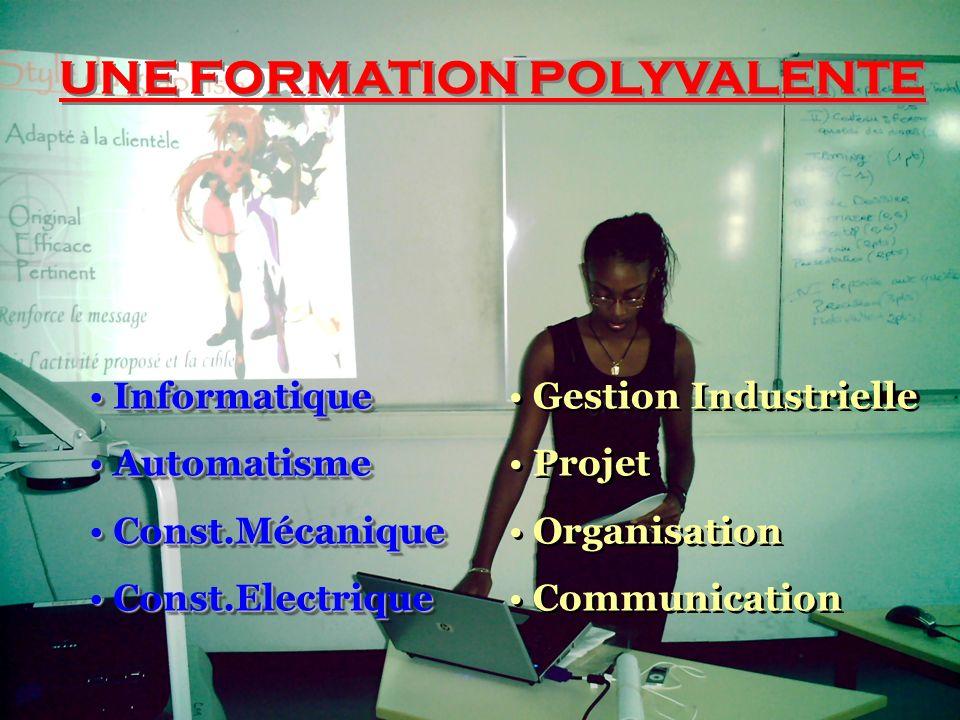 UNE FORMATION POLYVALENTE