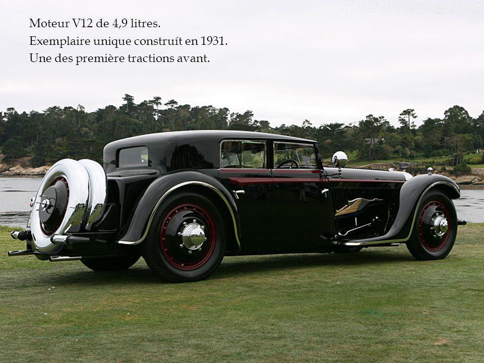 Moteur V12 de 4,9 litres. Exemplaire unique construít en 1931. Une des première tractions avant.