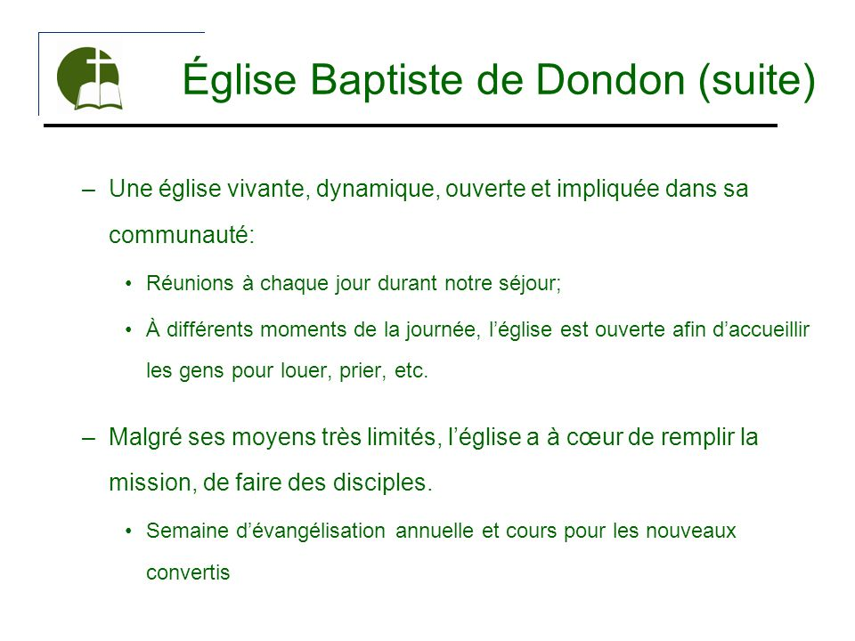 Église Baptiste de Dondon (suite)