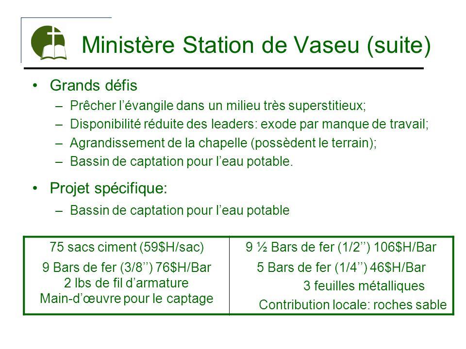 Ministère Station de Vaseu (suite)
