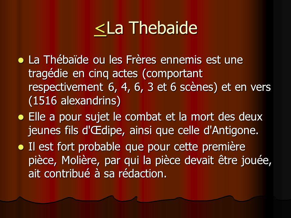 <La Thebaide