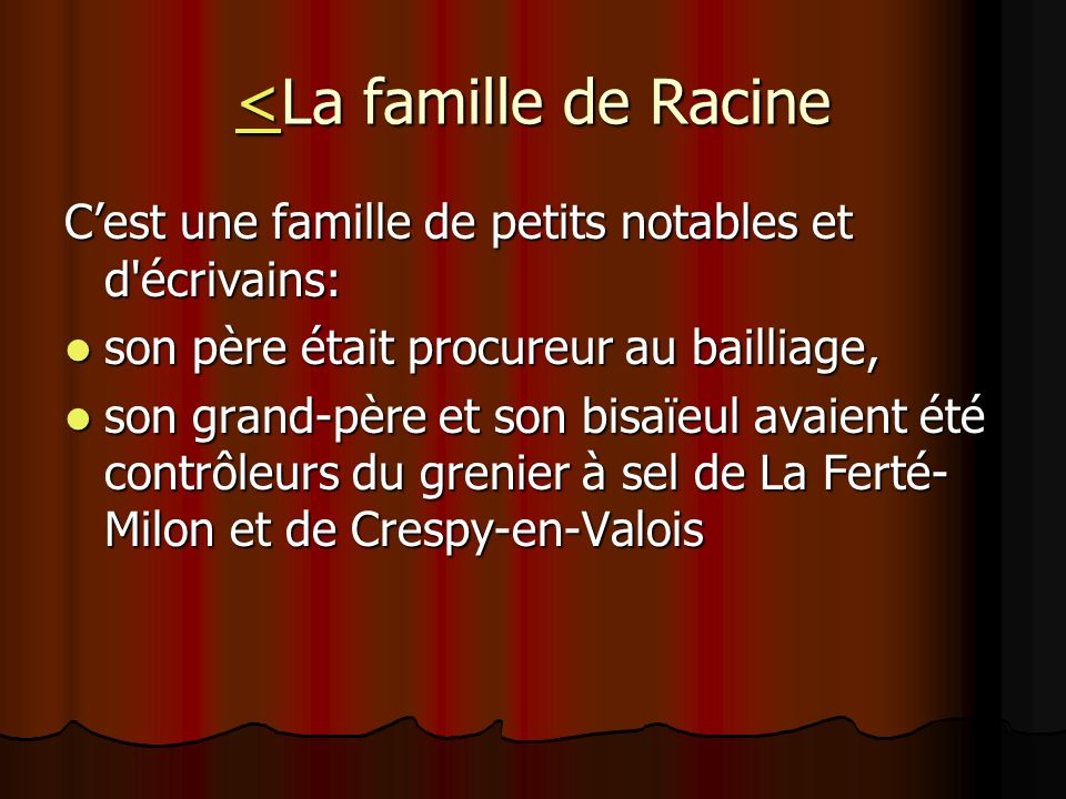 <La famille de Racine