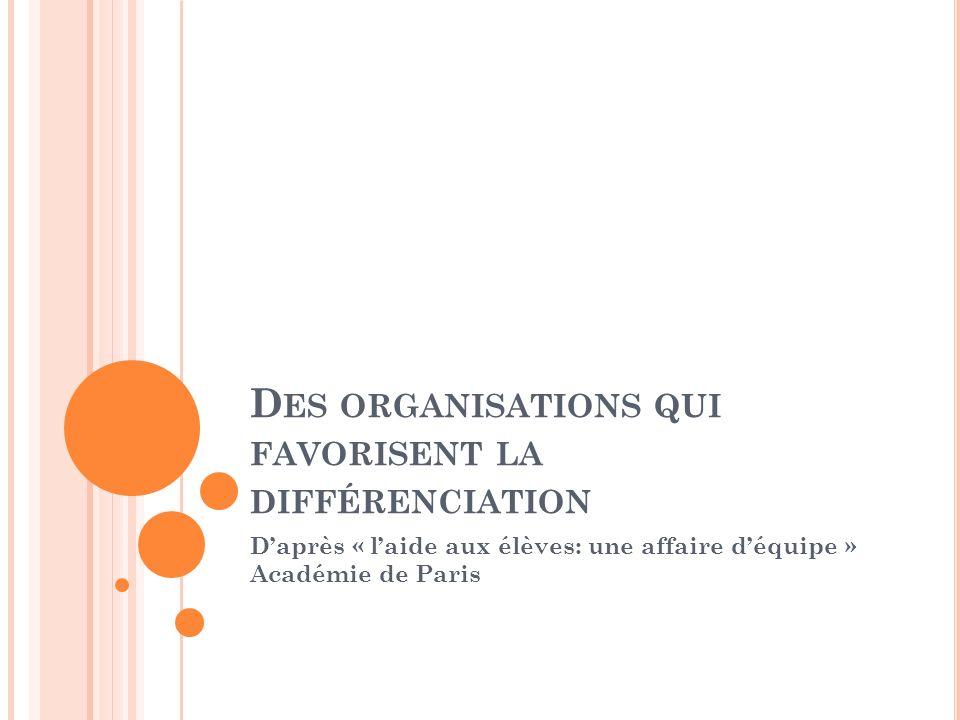 Des organisations qui favorisent la différenciation