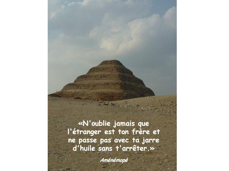 «N oublie jamais que l étranger est ton frère et ne passe pas avec ta jarre d huile sans t arrêter.»