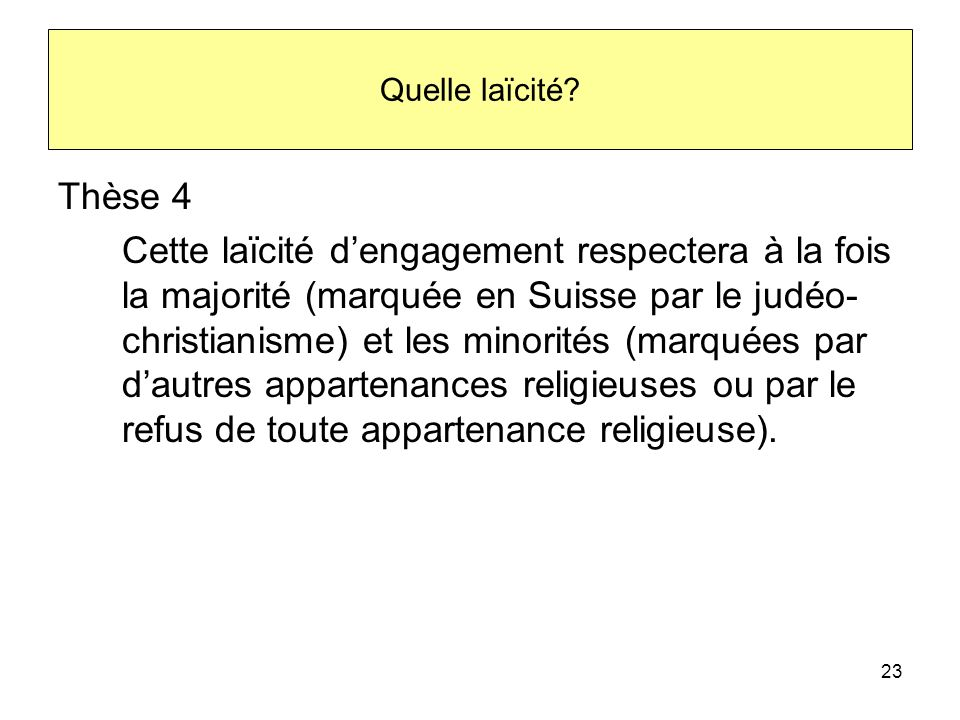 Quelle laïcité Thèse 4.