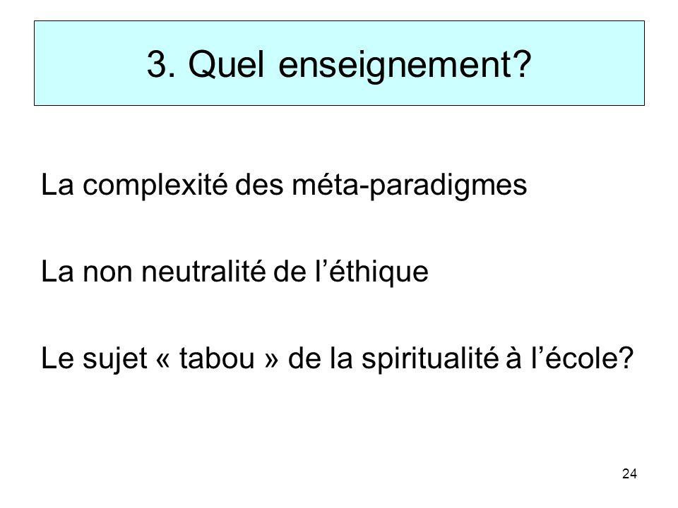 3. Quel enseignement La complexité des méta-paradigmes