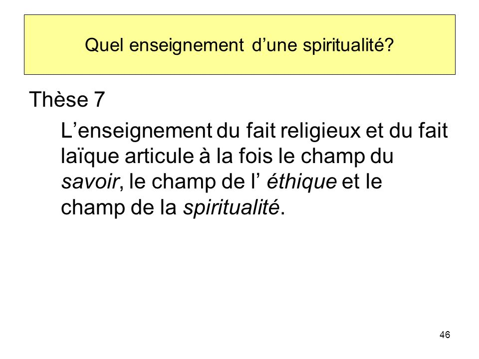 Quel enseignement d'une spiritualité
