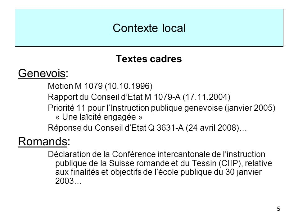 Contexte local Genevois: Romands: Textes cadres