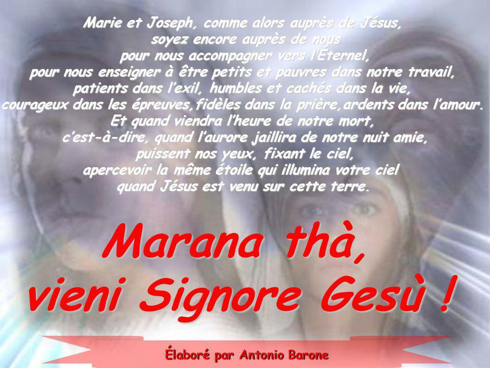 Marana thà, vieni Signore Gesù !