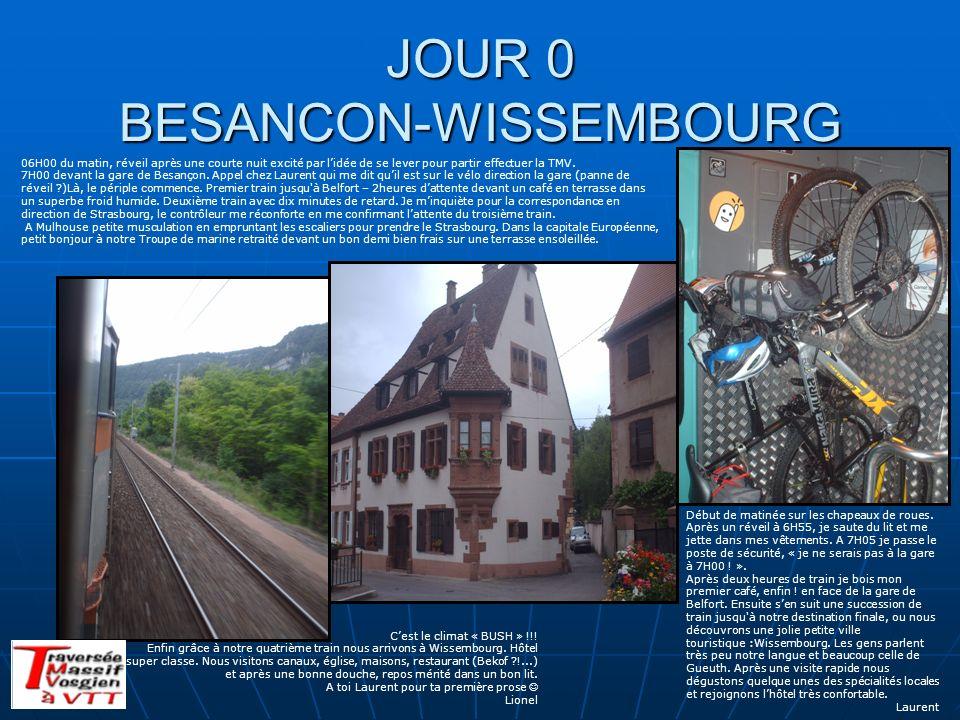 JOUR 0 BESANCON-WISSEMBOURG