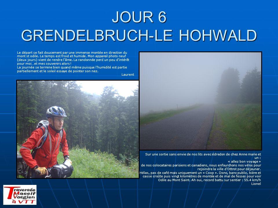 JOUR 6 GRENDELBRUCH-LE HOHWALD