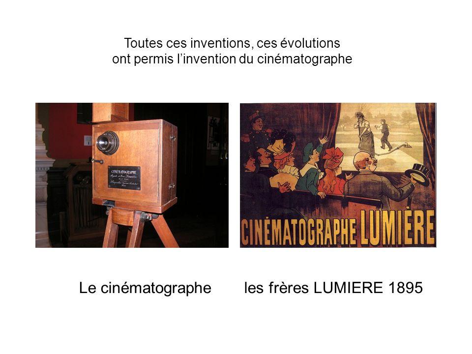 Le cinématographe les frères LUMIERE 1895