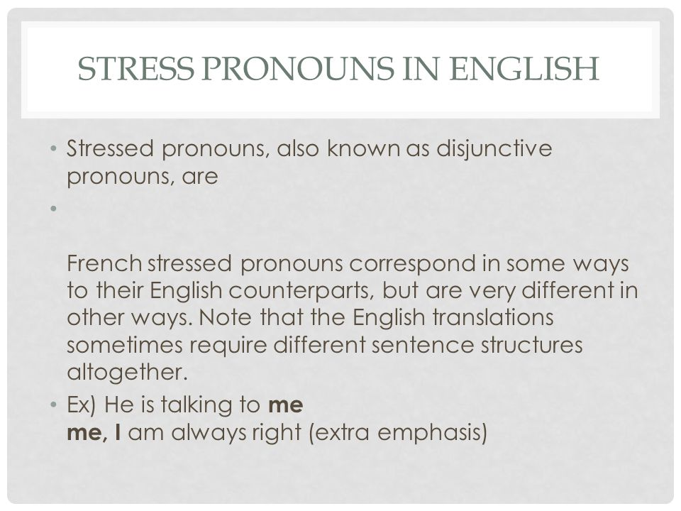 Stress pronouns in english