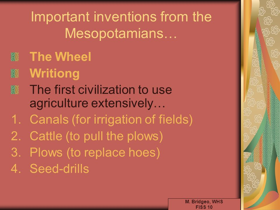 Important inventions from the Mesopotamians…