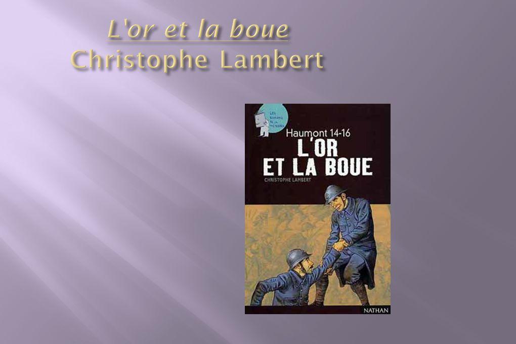 L or et la boue Christophe Lambert