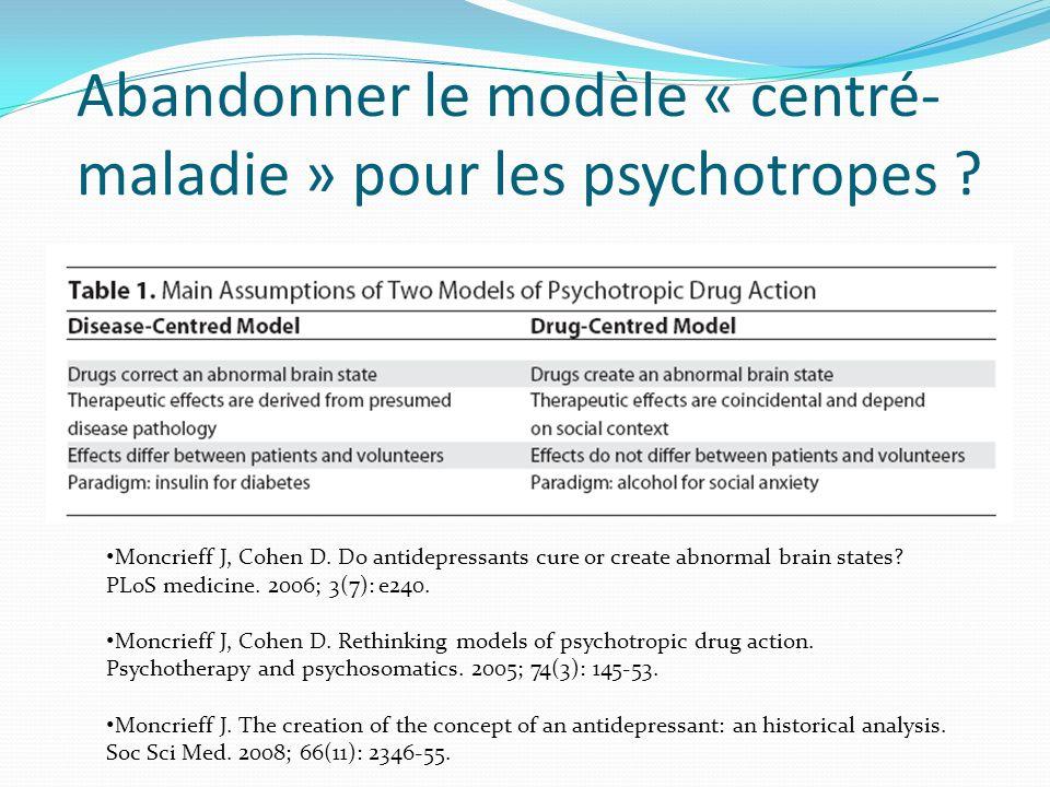 Abandonner le modèle « centré-maladie » pour les psychotropes