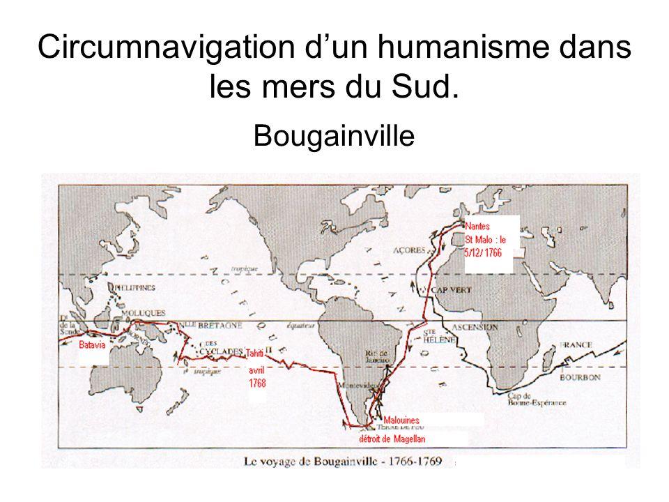 Circumnavigation d'un humanisme dans les mers du Sud.