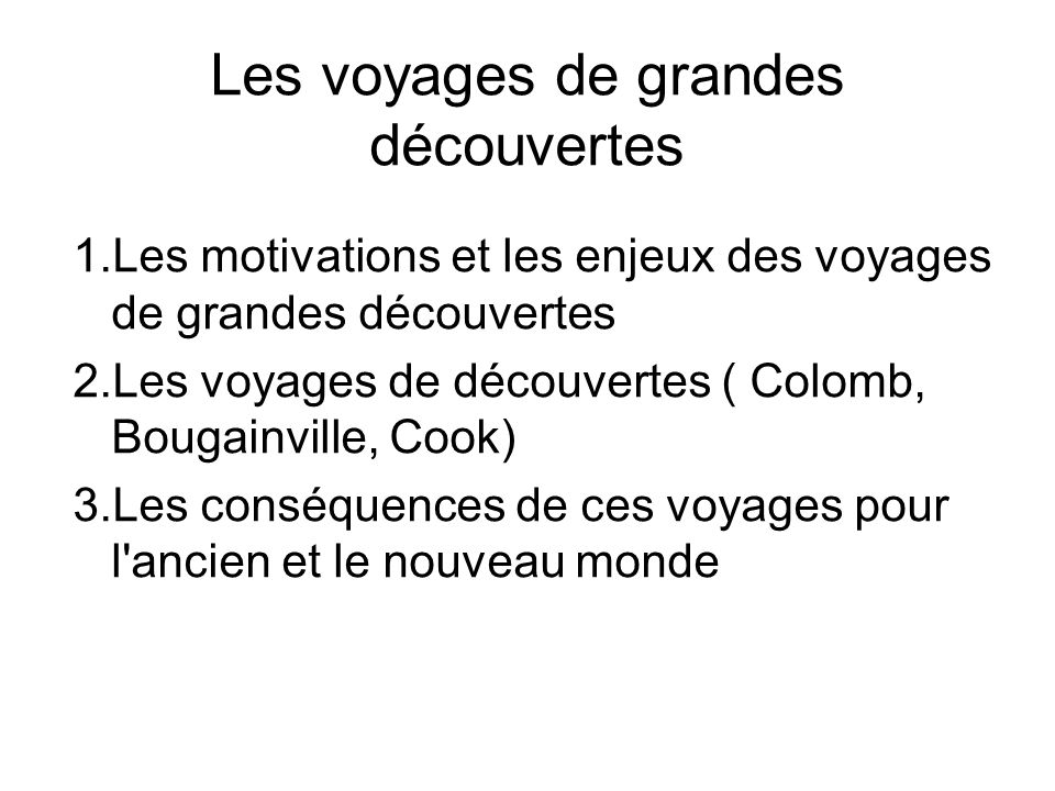 Les voyages de grandes découvertes