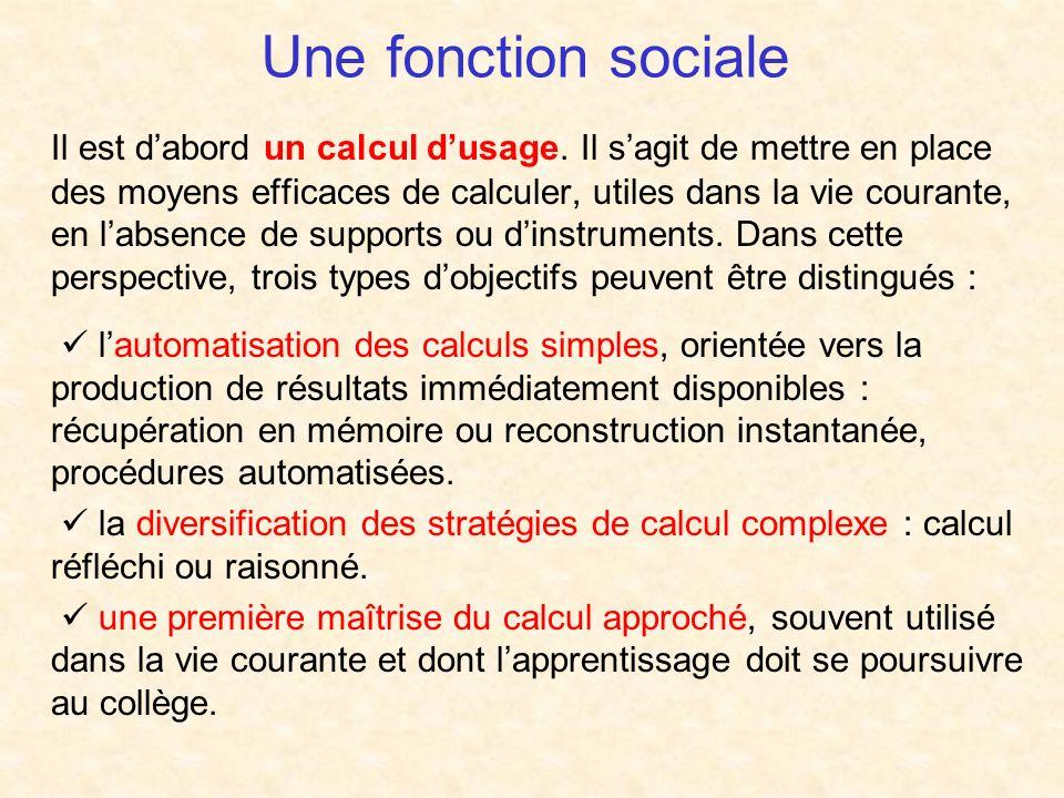 Une fonction sociale