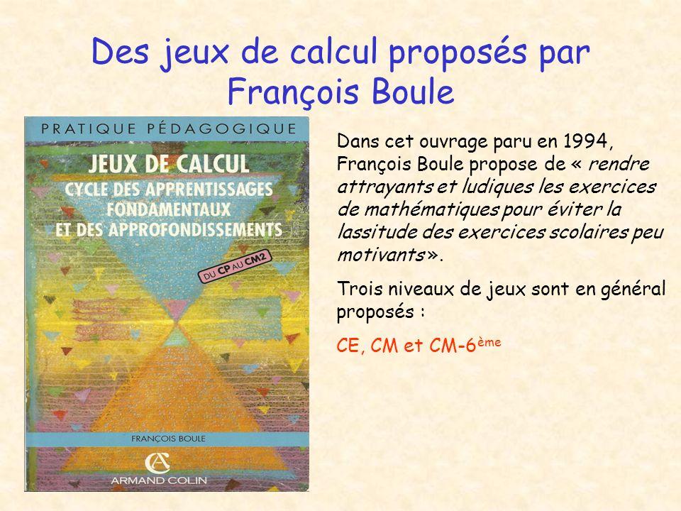 Des jeux de calcul proposés par François Boule