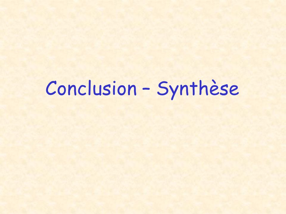 Conclusion – Synthèse