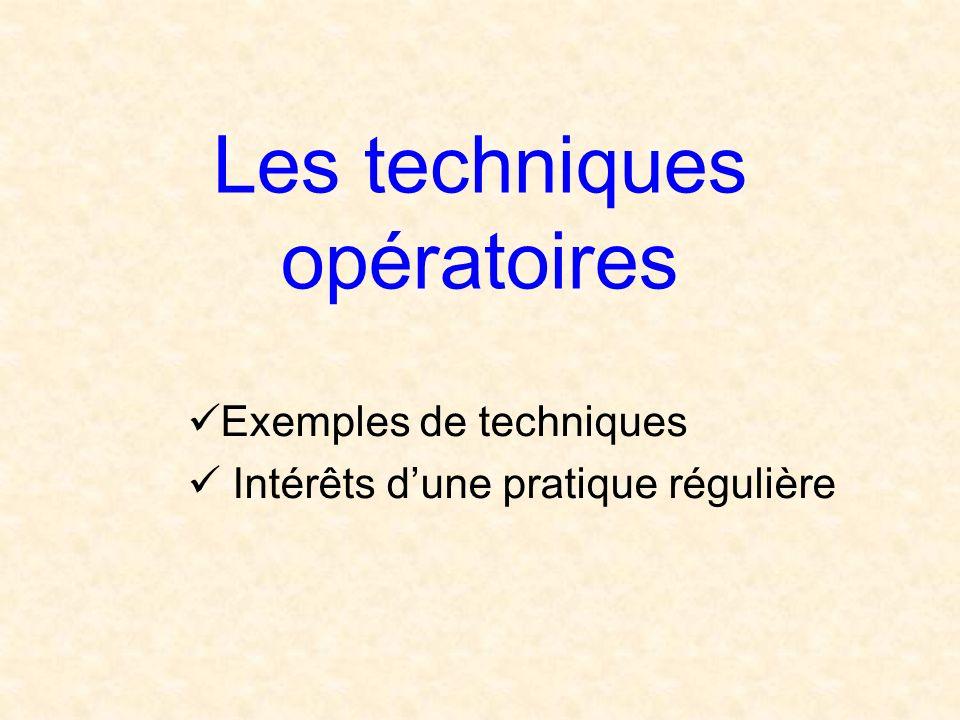 Les techniques opératoires