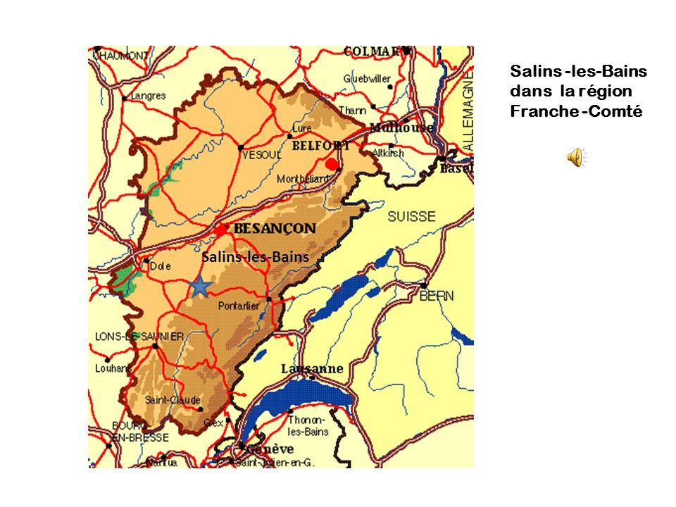 Salins -les-Bains dans la région Franche -Comté