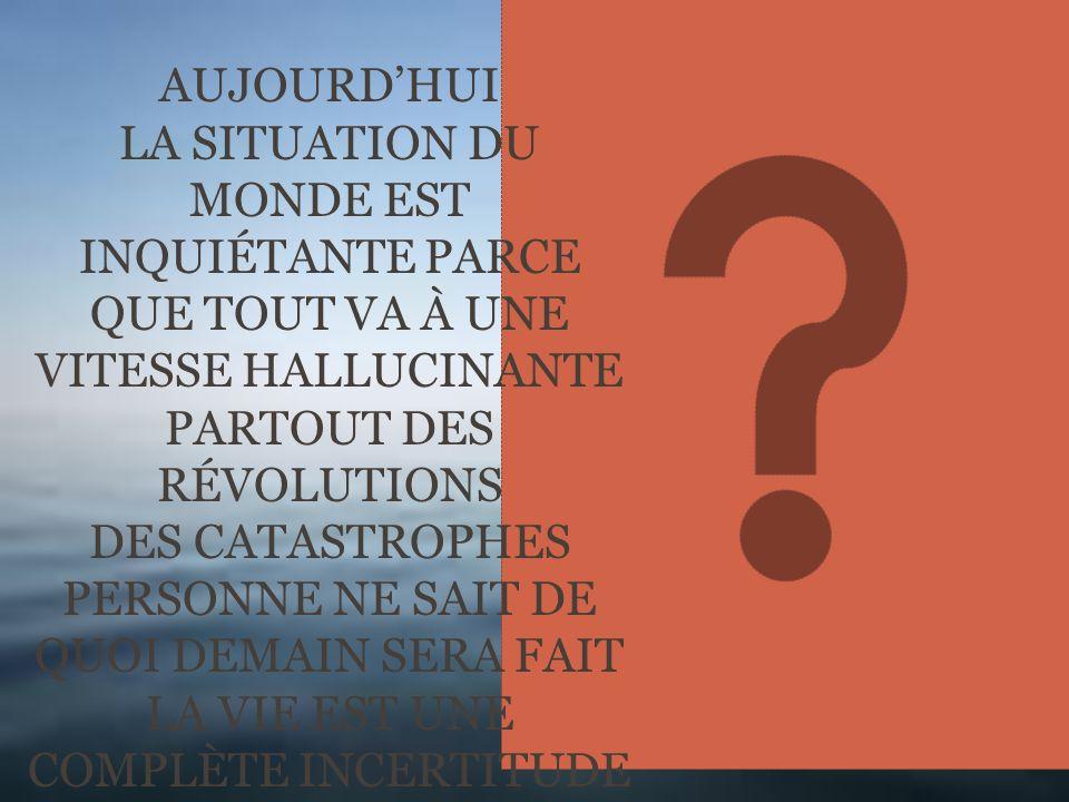 PARTOUT DES RÉVOLUTIONS DES CATASTROPHES