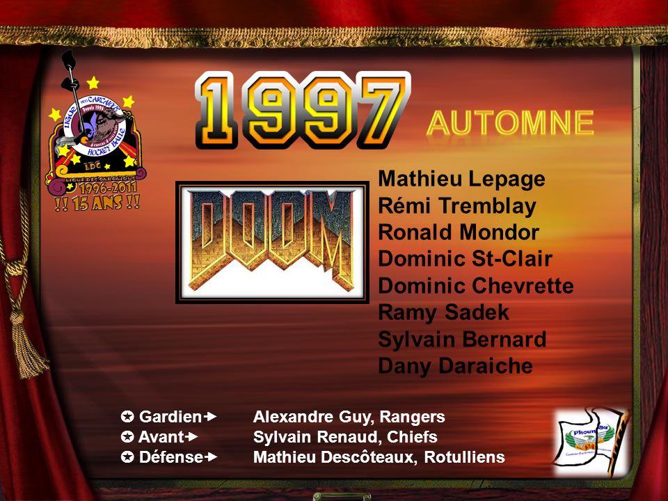 Automne Mathieu Lepage Rémi Tremblay Ronald Mondor Dominic St-Clair
